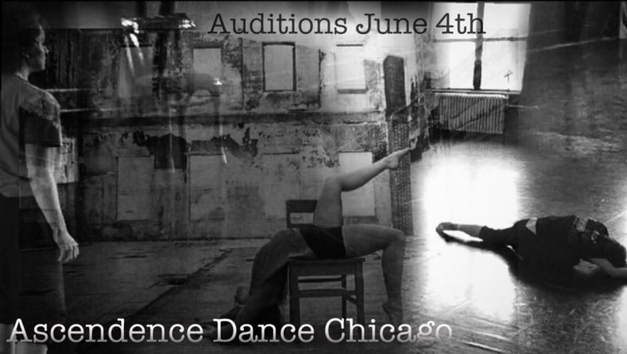 Ascendence Dance Chicago is seeking dancers (m/f) - audition