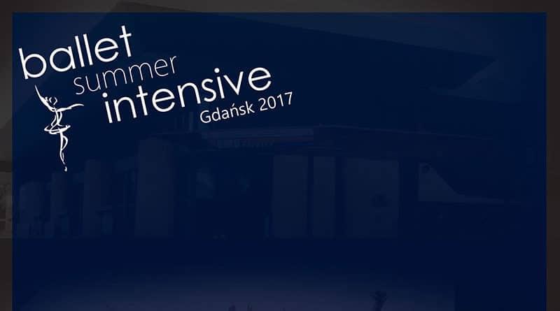 Ballet Summer Intensive Gdansk 2017