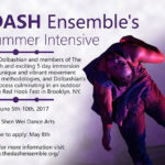 The DASH Ensemble Summer Intensive