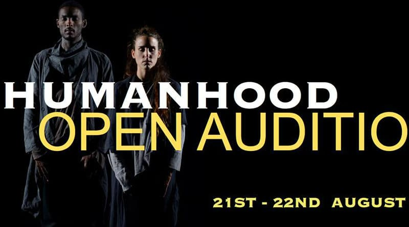 Humanhood is Auditioning for Female and Male Professional Dancers and Apprentice Dancers