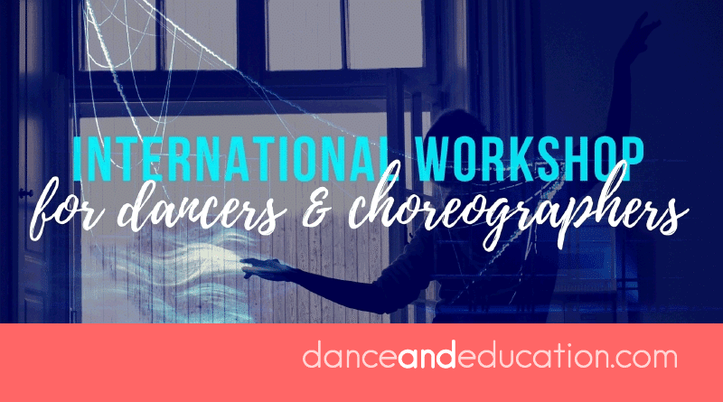 International Workshop For Choreographers & Dancers